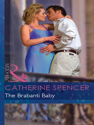 The Brabanti Baby By Catherine Spencer 183 Overdrive border=