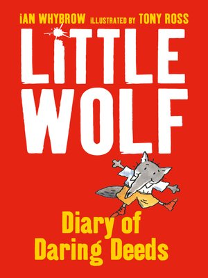 cover image of Little Wolf's Diary of Daring Deeds