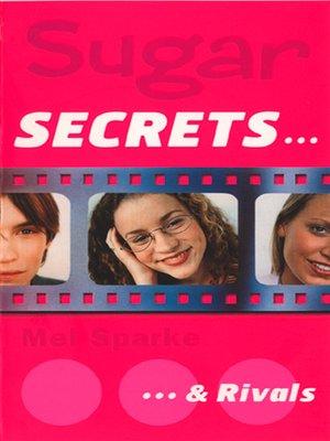 cover image of Sugar Secrets…& Rivals