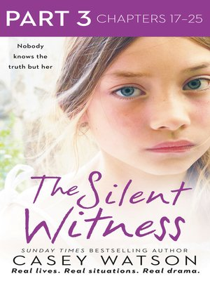 cover image of The Silent Witness, Part 3 of 3