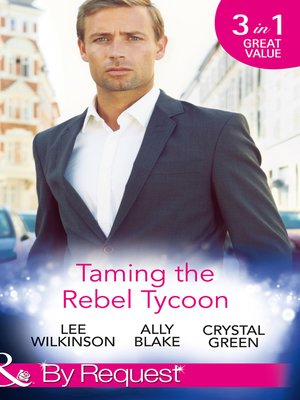 cover image of Taming the Rebel Tycoon