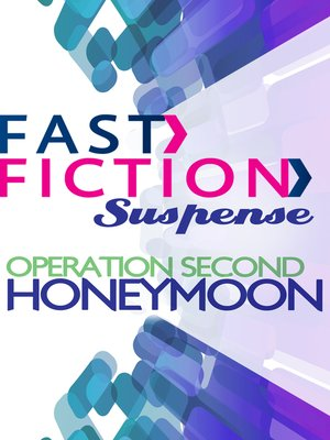 cover image of Operation Second Honeymoon