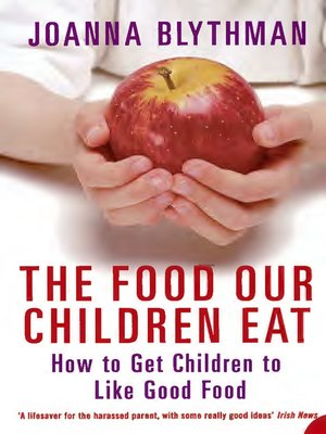 cover image of The Food Our Children Eat