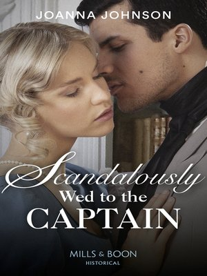 cover image of Scandalously Wed to the Captain