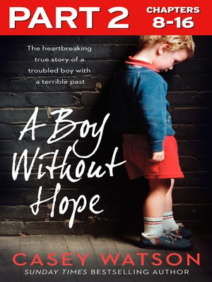 cover image of A Boy Without Hope, Part 2 of 3