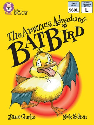 cover image of Collins Big Cat – the Amazing Adventures of Batbird