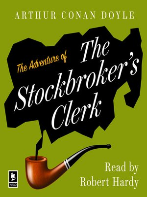cover image of The Adventure of the Stockbroker's Clerk