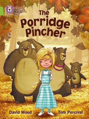 cover image of The Porridge Pincher
