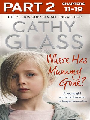 cover image of Where Has Mummy Gone?, Part 2 of 3