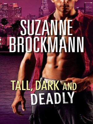 cover image of Tall, Dark and Deadly