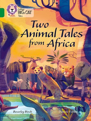 cover image of Two Animal Tales from Africa