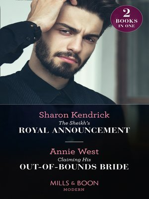 cover image of The Sheikh's Royal Announcement / Claiming His Out-Of-Bounds Bride