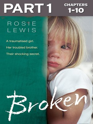 cover image of Broken, Part 1 of 3