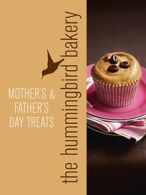 cover image of Hummingbird Bakery Mother's and Father's Day Treats