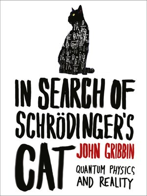 cover image of In Search of Schrödinger's Cat
