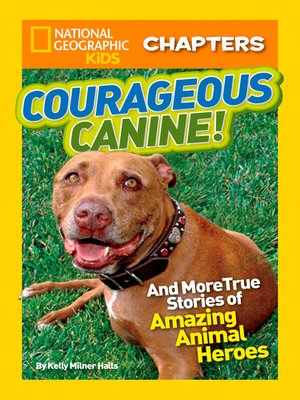 cover image of Courageous Canine!