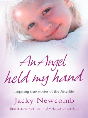cover image of An Angel Held My Hand