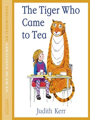 cover image of THE TIGER WHO CAME TO TEA