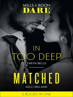 cover image of In Too Deep / Matched