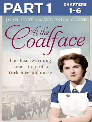 cover image of At the Coal Face, Part 1 of 3