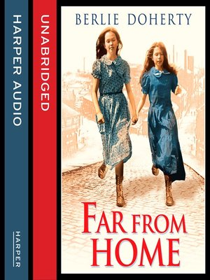 cover image of Far From Home - The Sisters of Street Child