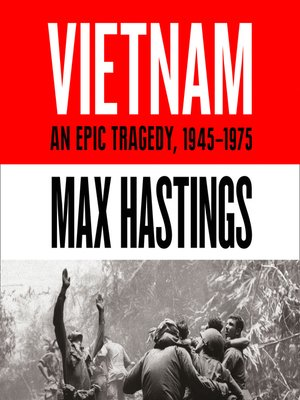 cover image of Vietnam, An Epic Tragedy