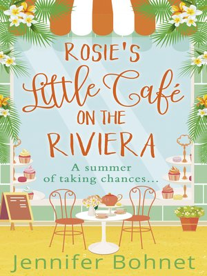 cover image of Rosie's Little Café on the Riviera