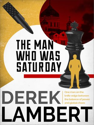 cover image of The Man Who Was Saturday