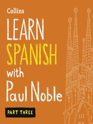 cover image of Learn Spanish with Paul Noble, Part 3