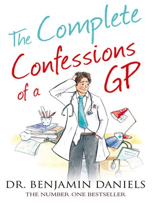 cover image of The Complete Confessions of a GP