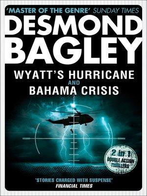 cover image of Wyatt's Hurricane / Bahama Crisis