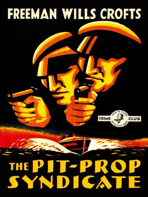 cover image of The Pit-Prop Syndicate