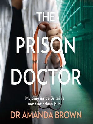 cover image of The Prison Doctor