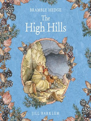 cover image of The High Hills (Brambly Hedge)