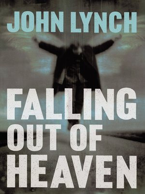 cover image of Falling out of Heaven