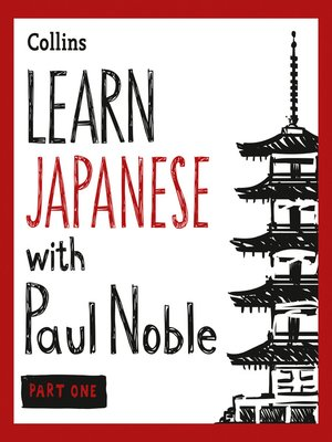 cover image of Learn Japanese with Paul Noble for Beginner's, Part 1