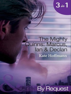 cover image of The Mighty Quinns: Marcus, Ian & Declan