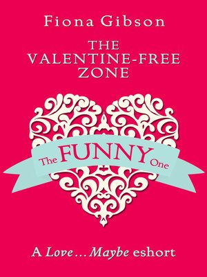 cover image of The Valentine-Free Zone
