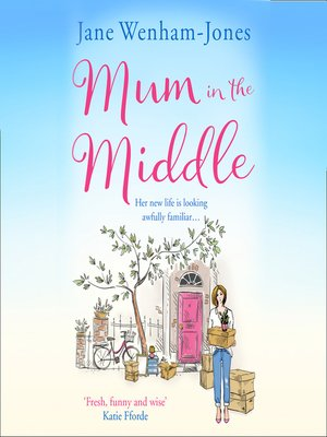 cover image of Mum in the Middle