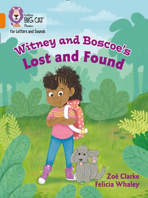 cover image of Collins Big Cat Phonics for Letters and Sounds – Witney and Boscoe's Lost and Found