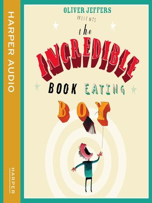 cover image of The Incredible Book Eating Boy