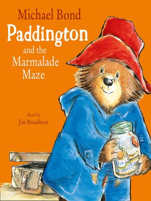 cover image of Paddington and the Marmalade Maze