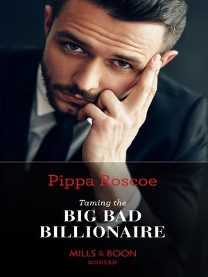 cover image of Taming the Big Bad Billionaire