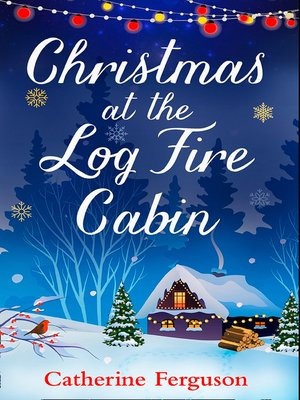 cover image of Christmas at the Log Fire Cabin
