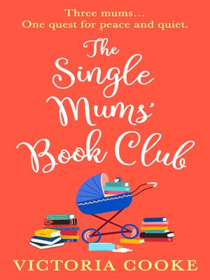cover image of The Single Mums' Book Club