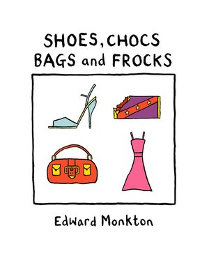 cover image of Shoes, Chocs, Bags and Frocks