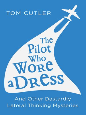 cover image of The Pilot Who Wore a Dress