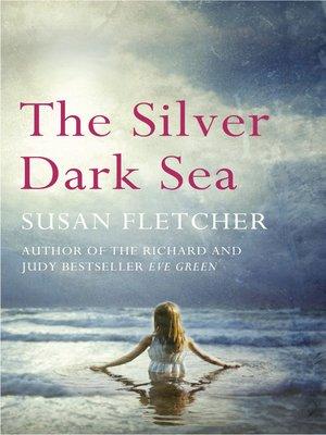 cover image of The Silver Dark Sea