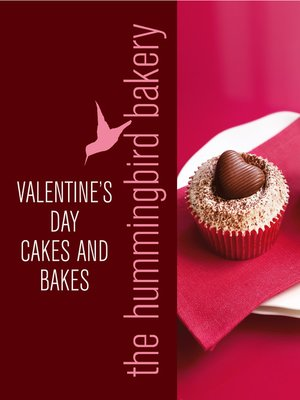 cover image of Hummingbird Bakery Valentine's Day Cakes and Bakes