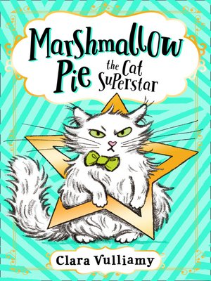 cover image of Marshmallow Pie the Cat Superstar, Book 1